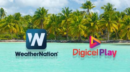 Digicel Play Welcomes WeatherNation to Their Channel Lineup