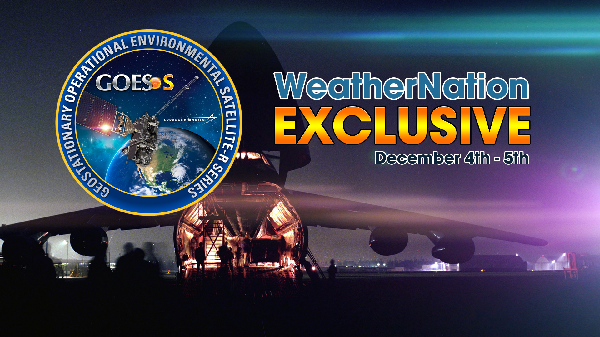 EXCLUSIVE - WeatherNation to Travel With GOES-S Satellite