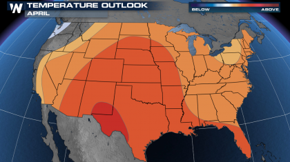 April Outlook - Warm and Dry for Most of the Nation
