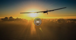 Check out Solar Impulse Plane, Explorers Of The Impossible in Stunning Immersive 360º Video