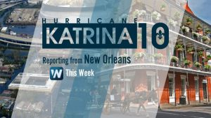 Ten Years After Katrina, NOAA Details Extensive Upgrades
