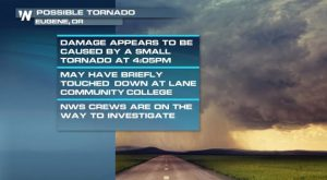 Possible Tornado Touchdown in Eugene, Oregon on Tuesday